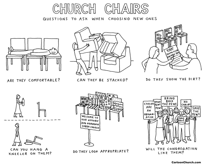 Church chairs cartoon - questions to ask when buying new ones